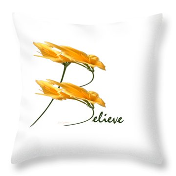 Believe Shirt Throw Pillow