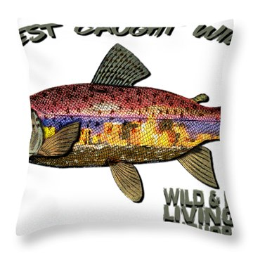 Fishing - Best Caught Wild - On Light No Hat Throw Pillow
