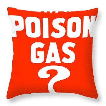 Beware Poison Gas - Wwi Sign Throw Pillow