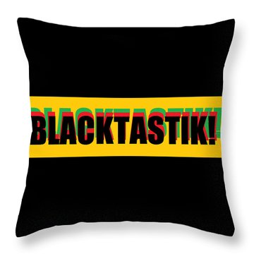Blacktastik Throw Pillow