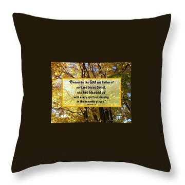 Throw Pillow featuring the photograph Blessed Be God by Sonya Nancy Capling-Bacle