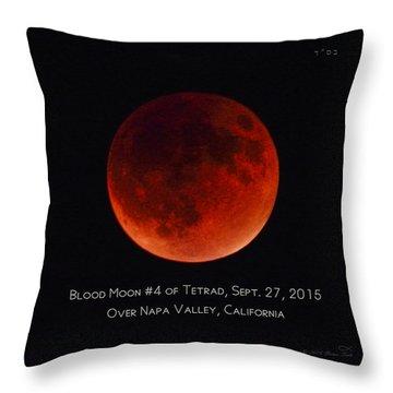 Blood Moon #4 Of 2014-2015 Tetrad Throw Pillow