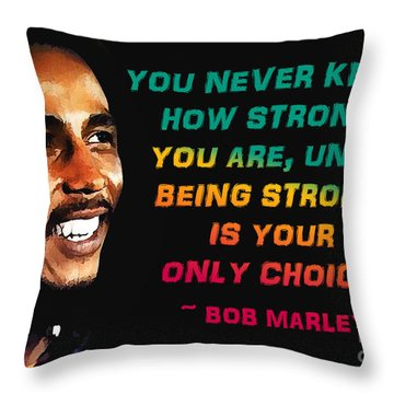 Bob Marley Quote Throw Pillow