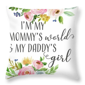 Boho Mommy's World Daddy's Girl Throw Pillow