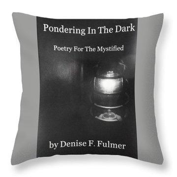 Book Pondering In The Dark Throw Pillow