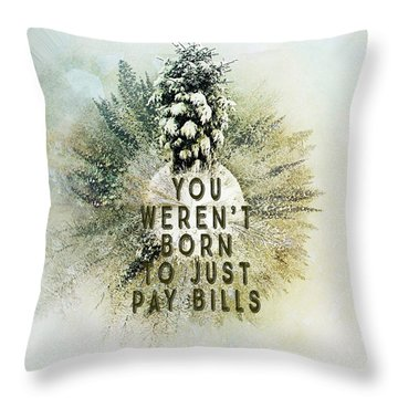 Born To Pay Bills Throw Pillow