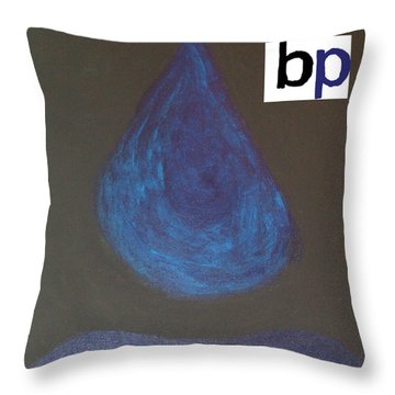 Bp Oily Tear Throw Pillow