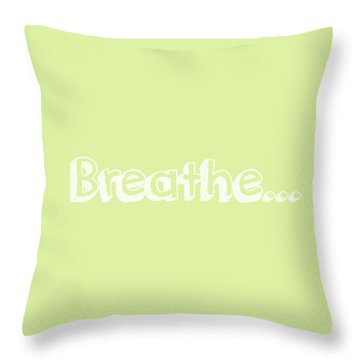 Breathe - Customizable Color Throw Pillow by Inspired Arts