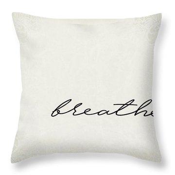 Breathe One Word Series Throw Pillow