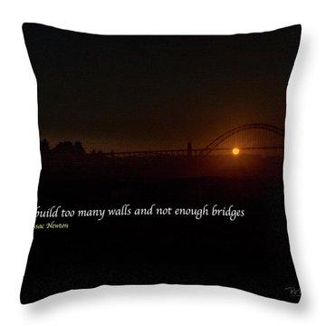 Bridges Not Walls Throw Pillow
