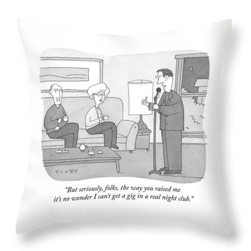 But Seriously Folks Throw Pillow