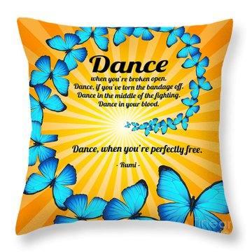 Butterfly Dance With Rumi Throw Pillow by Ginny Gaura