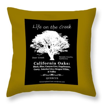 California Oak Trees - White Text Throw Pillow