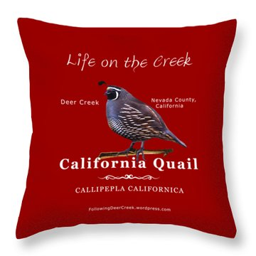 California Quail - Color Bird - White Text Throw Pillow