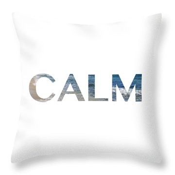 Calm Letter Art Throw Pillow