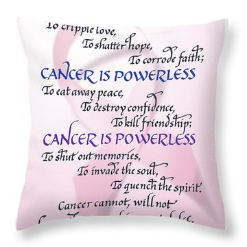 Cancer Is Powerless Throw Pillow