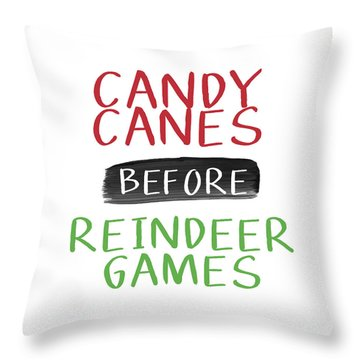 Candy Canes Before Reindeer Games- Art By Linda Woods Throw Pillow
