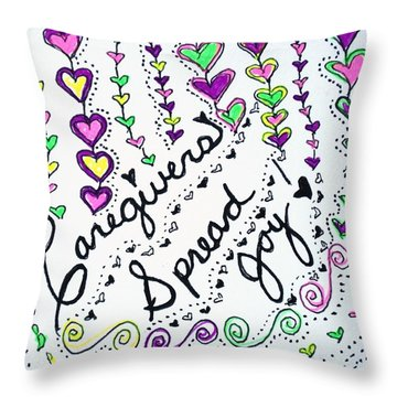 Caregivers Spread Joy Throw Pillow