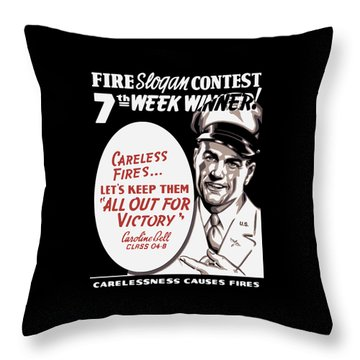 Carelessness Causes Fires Throw Pillow by War Is Hell Store