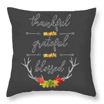 Throw Pillow featuring the digital art Chalkboard Handwriting Thankful Grateful Blessed Fall Thanksgiving by Georgeta Blanaru