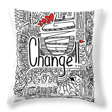 Throw Pillow featuring the drawing Change - Motivational Drawing by Patricia Awapara
