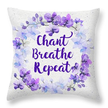 Throw Pillow featuring the painting Chant, Breathe, Repeat by Tammy Wetzel