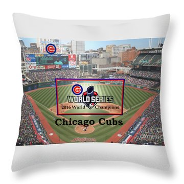 Chicago Cubs - 2016 World Series Champions Throw Pillow
