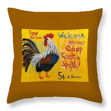 Chicken Welcome Sign 7 Throw Pillow