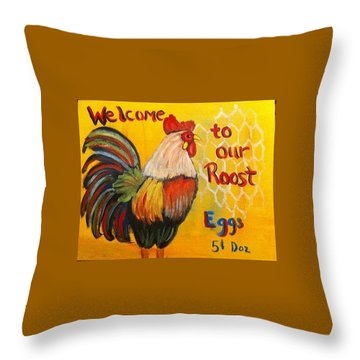 Chicken Welcome Sign 8 Throw Pillow