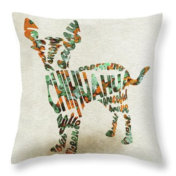 Throw Pillow featuring the painting Chihuahua Watercolor Painting / Typographic Art by Ayse and Deniz