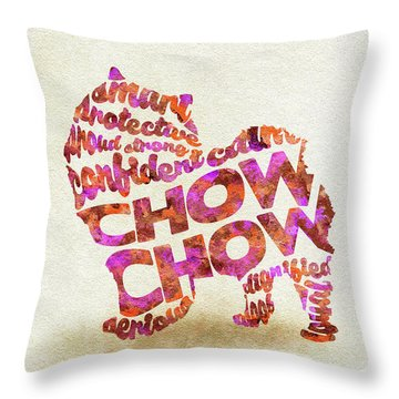 Throw Pillow featuring the painting Chow Chow Watercolor Painting / Typographic Art by Ayse and Deniz