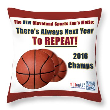 Cleveland Basketball 2016 Champs New Motto Throw Pillow
