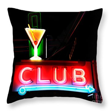 Throw Pillow featuring the photograph Club Neon Sign 24x20 by Melany Sarafis