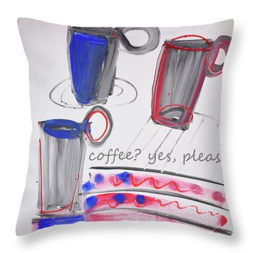 Coffee.....  Yes, Please Throw Pillow