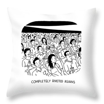 Completely Riveted Asians Throw Pillow