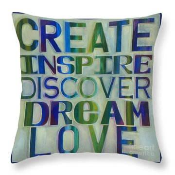 Throw Pillow featuring the painting Create Inspire Discover Dream Love by Carla Bank