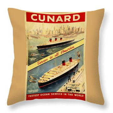 Cunard - Europe To All America - Vintage Poster Vintagelized Throw Pillow