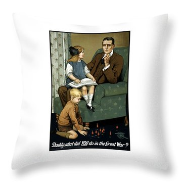 Daddy What Did You Do In The Great War Throw Pillow by War Is Hell Store