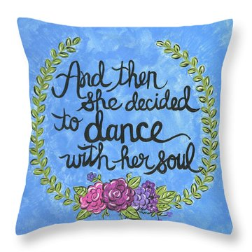 Dance With Her Soul Throw Pillow