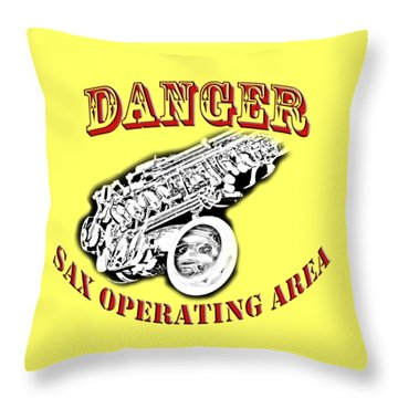 Danger Sax Operating Area Throw Pillow