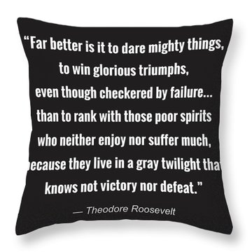 Dare Mighty Things Throw Pillow