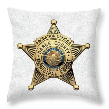 Throw Pillow featuring the digital art Darke County Municipal Court - Probation Officer Badge Over White Leather by Serge Averbukh