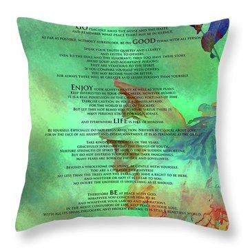Desiderata #2 Throw Pillow