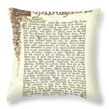 Desiderata 4 Throw Pillow by Desiderata Gallery
