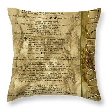 Desiderata #8 Throw Pillow