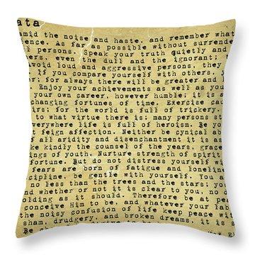Desiderata By Max Ehrmann Throw Pillow by Olga Hamilton