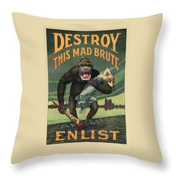 Destroy This Mad Brute - Wwi Army Recruiting  Throw Pillow