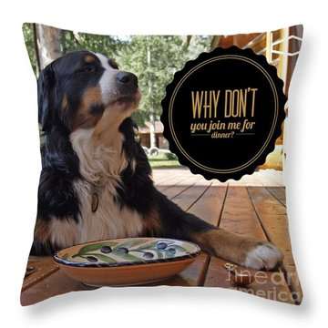 Throw Pillow featuring the digital art Dinner With My Dog by Kathy Tarochione
