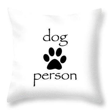 Dog Person Throw Pillow