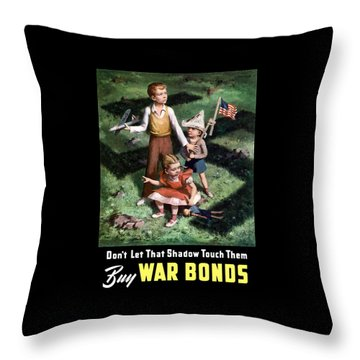 Don't Let That Shadow Touch Them Throw Pillow by War Is Hell Store